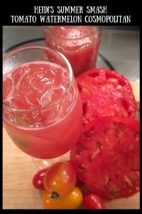 Heidi's Summer SmashTomato watermelon cosmopolitan